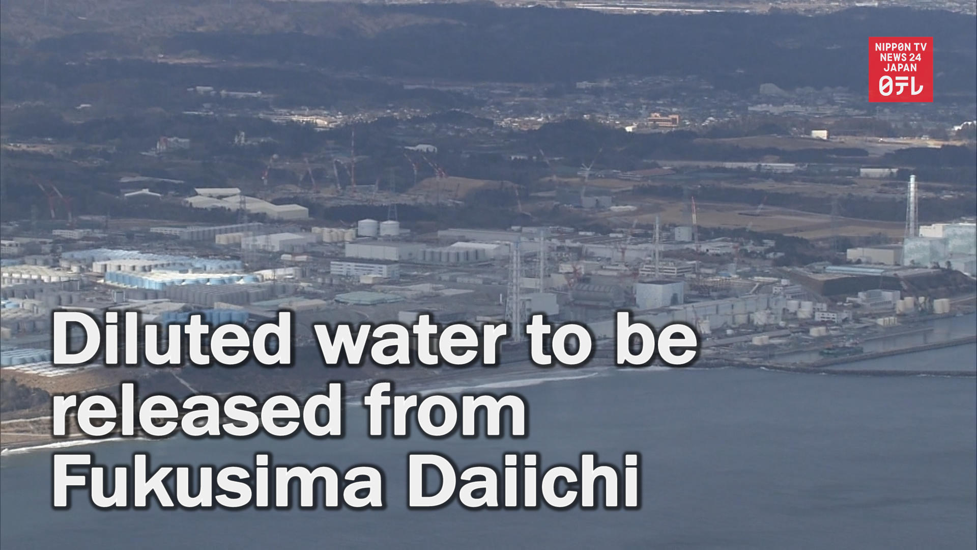 Japan to dilute treated water at Fukushima plant before releasing it into sea