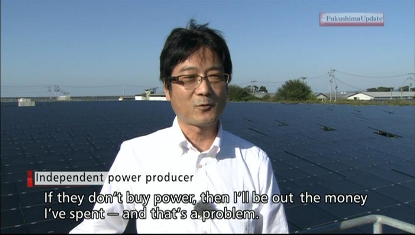 Fukushima Update #56Renewable energy facing hurdles